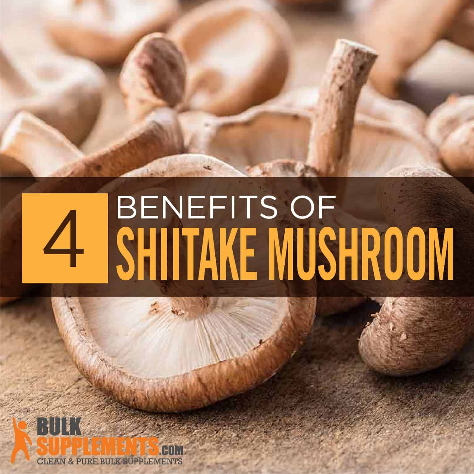 Shiitake Mushroom Extract: Benefits, Side Effects & Dosage