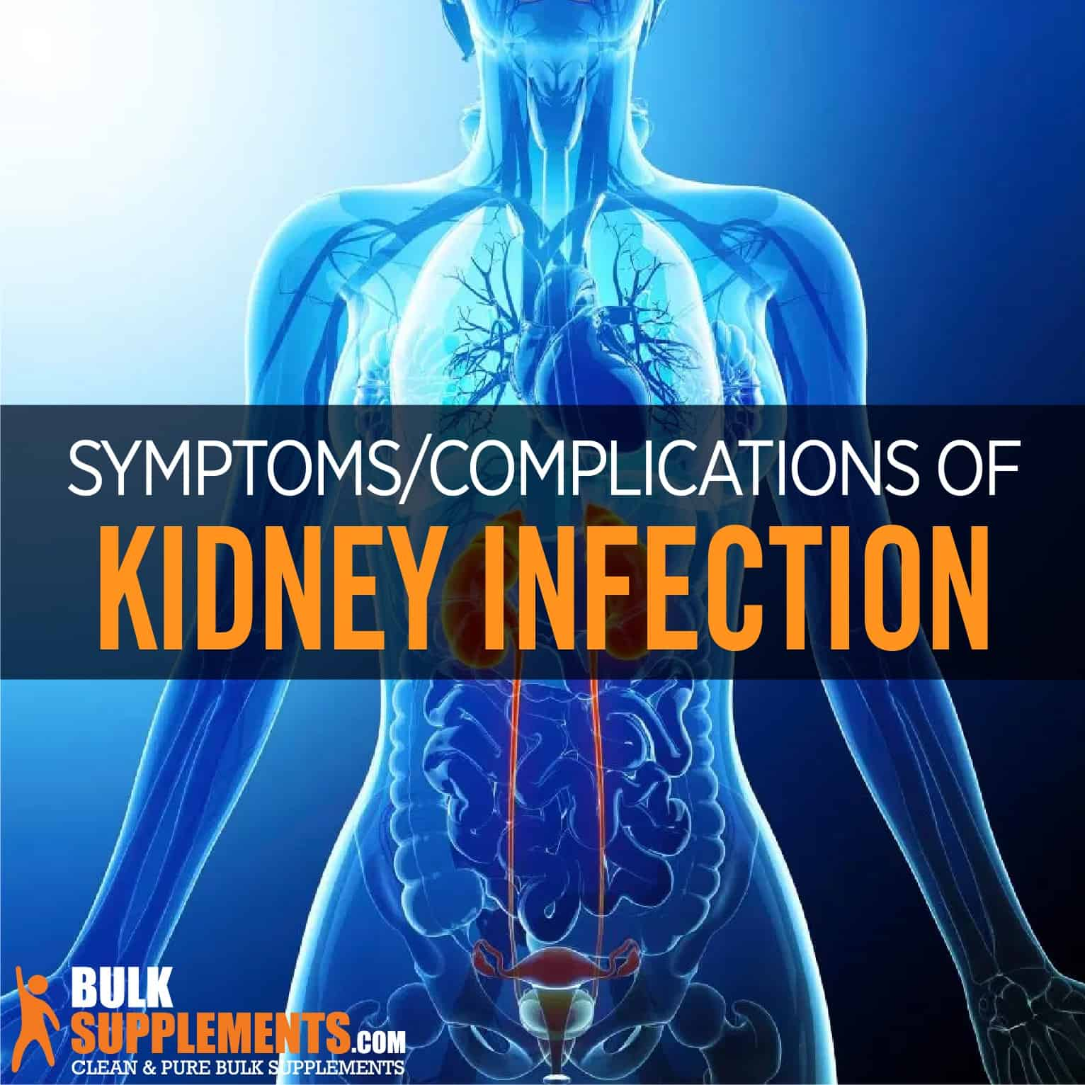Kidney Infection Pyelonephritis Causes Symptoms Treatment